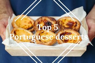 Top 5 Portuguese desserts