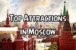 Top Attractions in Moscow, Russia copy