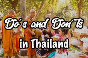 dos and donts in Thailand