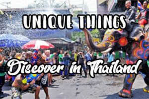 unique things to discover in Thailand