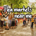 flea markets near me